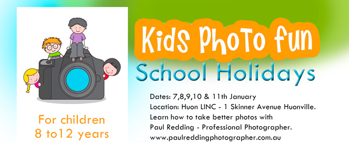 School holiday photography courses Huon Valley